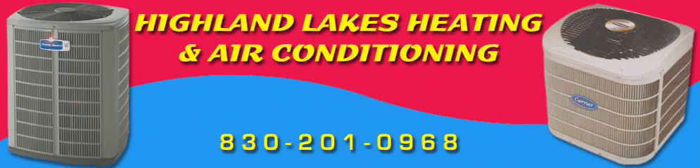Highland Lakes Heating & Air Conditioning Marble Falls Texas